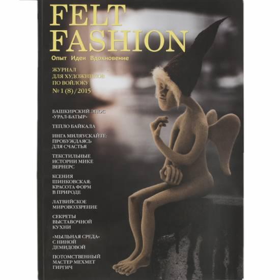 TEMPORARY Numeri Arretrati: Felt Fashion Felt Fashion n.1 8/2015 1 PZ.